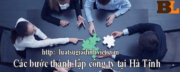 Các bước thành lập công ty tại Hà Tĩnh hiện nay